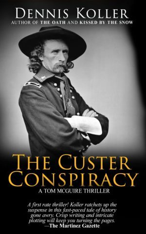 The Custer Conspiracy