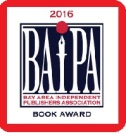 "2016 BAIPA Book Award for Best Fiction- ""The Oath"""