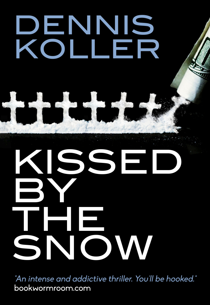 Kissed by the Snow Dennis Koller